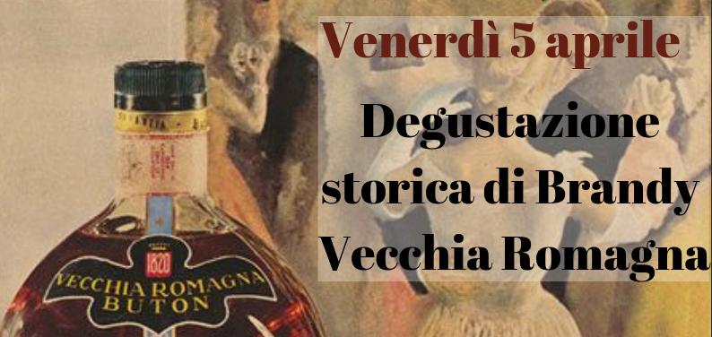 Degustazione Storica Di Brandy Vecchia Romagna