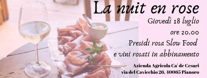 La nuit en rose Slow Food Bologna presso Azienda Agricola Ca' de Cesari
