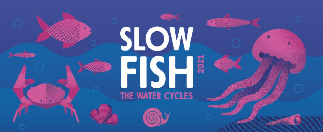 Slow Fish 2021 X edizione Slow Food